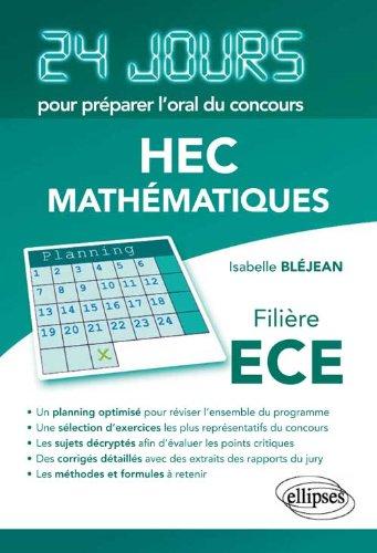 Mathématiques 24 Jours pour Préparer l'Oral du Concours HEC Filière ECE