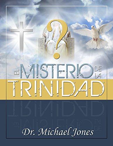 El Misterio De La Divinidad por Dr. Michael Jones