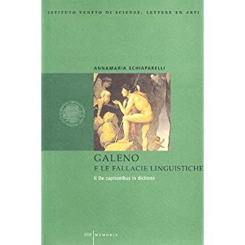 Galeno E Le Fallacie Linguistiche. Il De Captionibus In Dictione