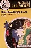Omicidio a Banjee House