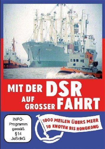 Preisvergleich Produktbild Mit der DSR auf grosser Fahrt - 1000 Meilen übers Meer / 18 Knoten bis Hongkong