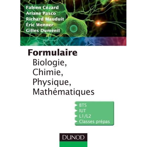 Formulaire de Biologie, Chimie, Physique, Mathématiques