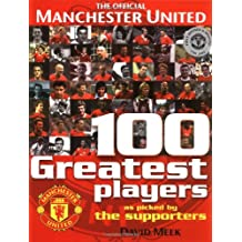 Manchester United 100 Greatest Players