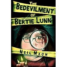 The Bedevilment of Bertie Lunn