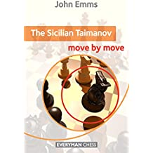The Sicilian Taimanov: Move by Move