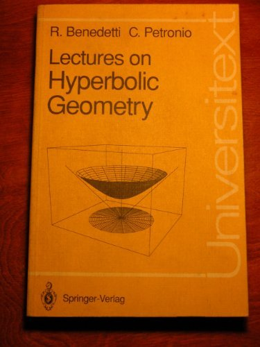 Lectures on Hyperbolic Geometry (Universitext) by Riccardo Benedetti (1992-09-26)