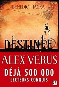 Alex Verus, tome 1 : Destinée par Benedict Jacka