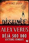 Alex Verus, tome 1 : Destinée par Jacka