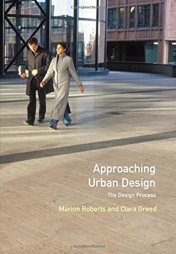 Approaching Urban Design: The Design Process (Introduction To Planning Series) by Marion Roberts (2001-07-23)