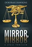 Best Legal Thrillers - Mirror, Mirror, A Legal Thriller Review