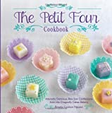 The Petit Four Cookbook: Adorably Delicious, Bite-Size Confections from the Dragonfly Cakes Bakery by Nguyen, Brooks Coulson (2013) Hardcover