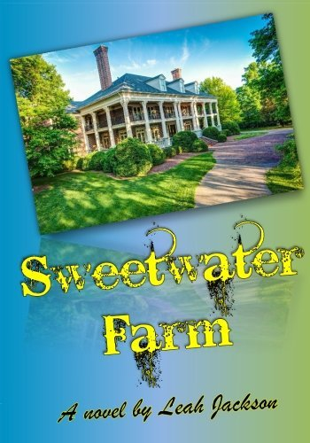 Sweetwater Farm by Leah Jackson (2015-01-31)