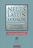 Neues Latein-Lexikon - Lexicon recentis latinitatis: Über 15.000 Stichwörter der heutigen Alltagssprache in lateinischer Übersetzung