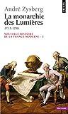 Nouvelle histoire de la France moderne, tome 5 : La Monarchie des Lumières (1715-1786)