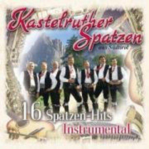 16 Spatzen Hits Instrumen by Kastelruther Spatzen (2004-06-14)