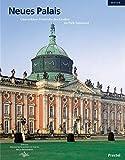 Neues Palais: Gästeschloss Friedrichs des Großen im Park Sanssouci