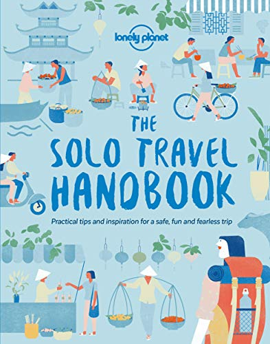The Solo Travel Handbook (Lonely Planet) por Lonely Planet