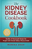 Kidney Disease Cookbook: 85 Healthy & Homemade Recipes for People With Chronic Kidney Disease