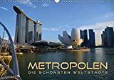 METROPOLEN - die schönsten Weltstädte (Wandkalender 2018 DIN A3 quer): Skylines und Panoramen der aufregendsten Metropolen rund um den Globus ... [Kalender] [Apr 04, 2017] Bleicher, Renate