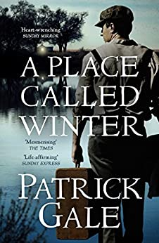 A Place Called Winter by [Gale, Patrick]