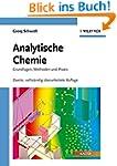 Analytische Chemie: Grundlagen, Metho...