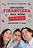 Educación financiera para niños y no tan niños: ¡Aprendiendo en casa!