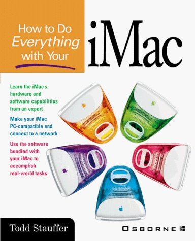 How to Do Everything With Your Imac by Todd Stauffer (1999-05-20)