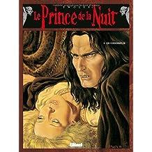 Le Prince de la nuit, tome 1 : Le Chasseur
