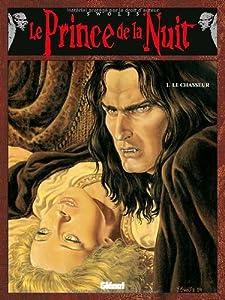 """Afficher """"Le prince de la nuit n° 1 Le chasseur"""""""