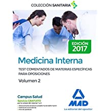 Medicina Interna. Test comentados de materias específicas para oposiciones. Volumen 2