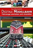 Digitale Modellbahn: Fahrzeuge umr�sten und einstellen medium image