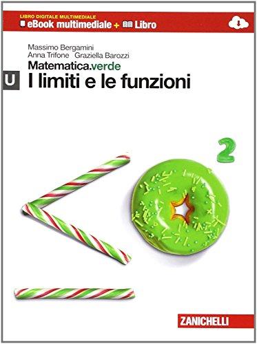 Matematica.verde. Con Maths in english. Modulo U.verde. I limiti e le funzioni. Per le Scuole superiori. Con e-book. Con espansione online