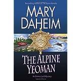 The Alpine Yeoman: An Emma Lord Mystery by Mary Daheim (2014-04-24)