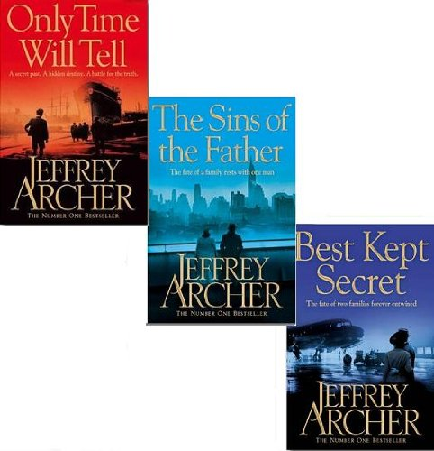 The Clifton Chronicles Collection By Jeffrey Archer 3 Books Set, Best Kept Secret: Book Three of the Clifton Chronicles, The Sins of the Father (Clifton Chronicles) and Only Time Will Tell (Clifton Chronicles))