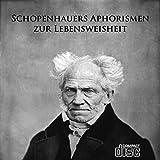 Schopenhauers Aphorismen zur Lebensweisheit als PDF auf CD Arthur Schopenhauer Bild