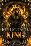 Reluctant King (Reluctant Royals Book 1) (English Edition)