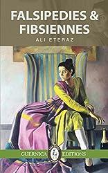 Falsipedies & Fibsiennes (Essential Prose Series)