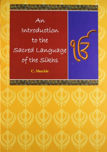 Introduction to the Sacred Language of the Sikhs di C. Shackle