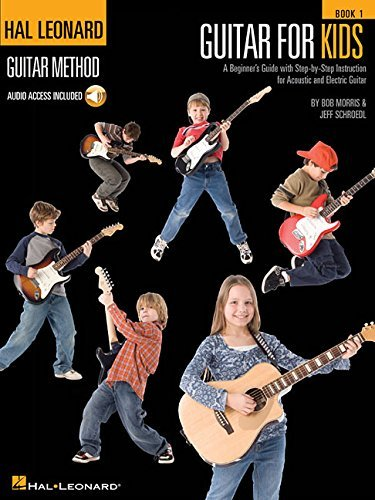 Guitar for Kids for Ages 5-9 (Hal Leonard Guitar Method (Songbooks)) Bk/online audio by Jeff Schroedl (2009-06-10)