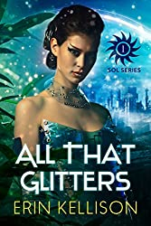 All That Glitters: Sol Series 1 (English Edition)
