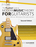 The Practical Guide to Modern Music Theory for Guitarists: Second Edition (English Edition)