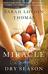 Miracle in a Dry Season (Thorndike Press Large Print Christian Fiction) by Sarah Loudin Thomas (2015-02-25)