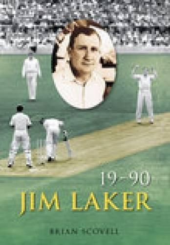 Jim Laker: 19-90: Nineteen for Ninety