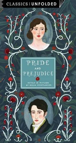 Classics Unfolded: Pride and Prejudice