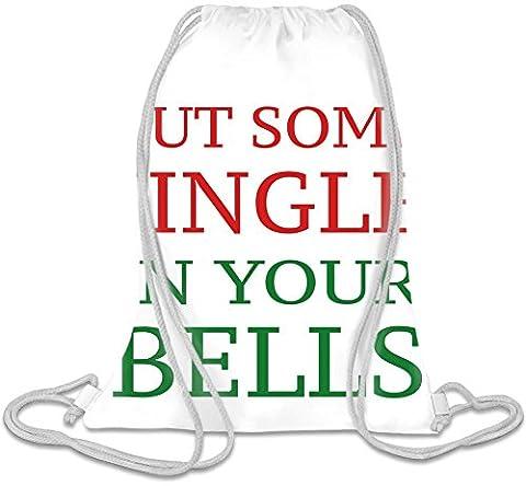 Put Some Jingle In Your Bells Funny Slogan Kordelzug Beutel