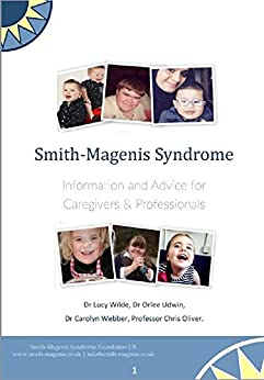 Smith-Magenis Syndrome. Information and advice of caregivers and professionals by [Udwin, Orlee]