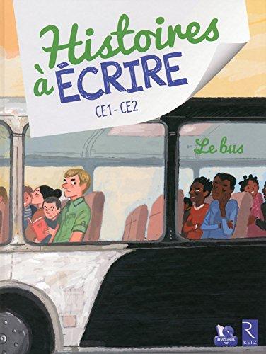 Histoires à écrire CE1-CE2 : Le bus (1Cédérom) por Elsa Bouteville