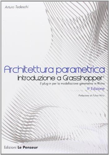 Architettura parametrica. Introduzione a Grasshopper