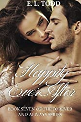 Happily Ever After (Forever and Always) by E. L. Todd (2014-03-19)