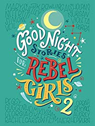 Good Night Stories for Rebel Girls 2: 100 more stories of extraordinary women (English Edition)